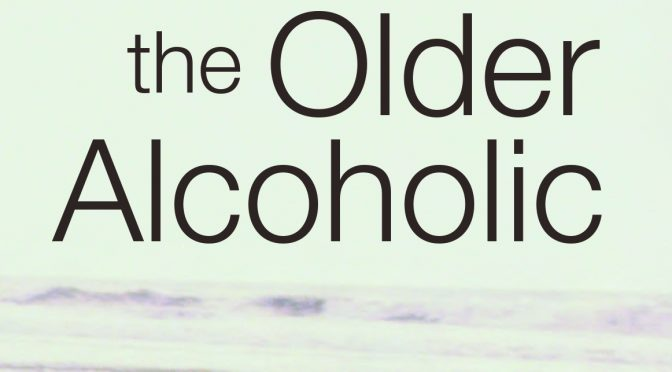 """Call for stories to update """"A.A. for the Older Alcoholic"""""""